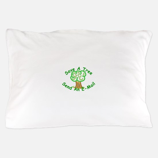 Save a Tree Pillow Case