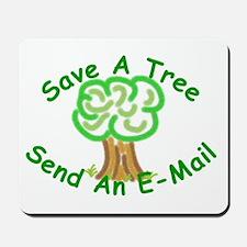 Save a Tree Mousepad