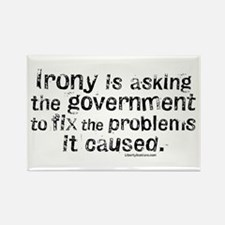 Irony is Government Rectangle Magnet