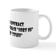"Contract With ""Stuff"" Mug"