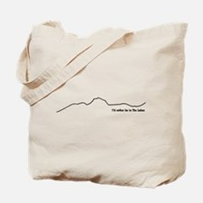 Id rather be in The Lakes (Dark on Light) Tote Bag