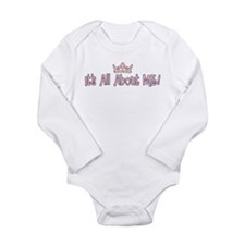 Cool It's all about me Long Sleeve Infant Bodysuit