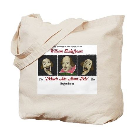 """Shakespeare """"Much Ado About Me"""" Tote Bag"""