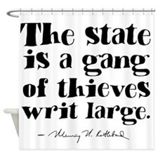 The State Is A Gang Shower Curtain