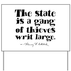 The State Is A Gang Yard Sign