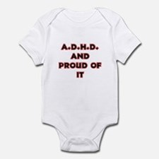 ADHD and Proud Infant Bodysuit
