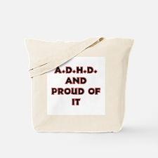 ADHD and Proud Tote Bag