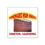 Domingues High School Square Sticker 3