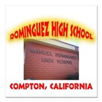Domingues High School Square Car Magnet 3