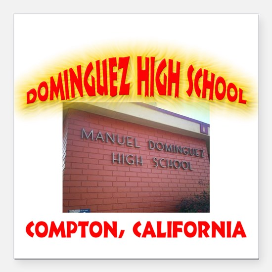 "Domingues High School Square Car Magnet 3"" x 3"""