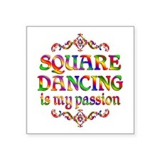 "Square Dancing Passion Square Sticker 3"" x 3"""