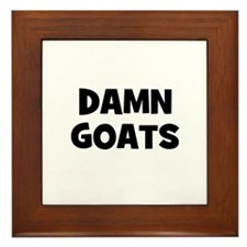 Damn Goats Framed Tile