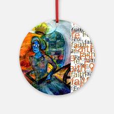 Foi Faith Fe, Ornament (Round)