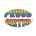 PROUD-SISTER_TR.png Oval Car Magnet