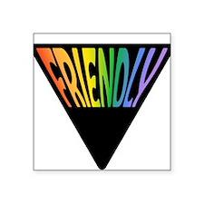 "triangle_FRIENDLY.jpg Square Sticker 3"" x 3"""