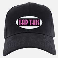 TAP THIS (Pink) Baseball Hat