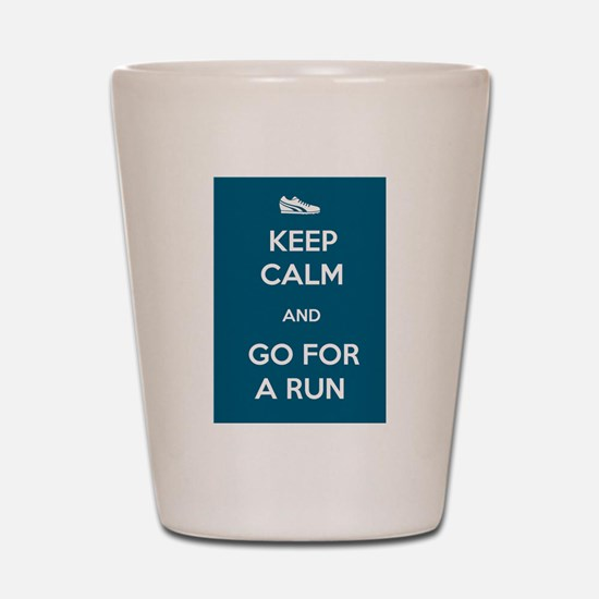 Keep Calm and Go For a Run Shot Glass