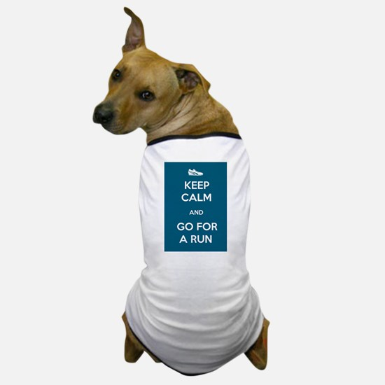 Keep Calm and Go For a Run Dog T-Shirt