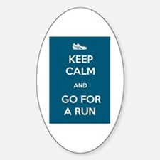 Keep Calm and Go For a Run Decal