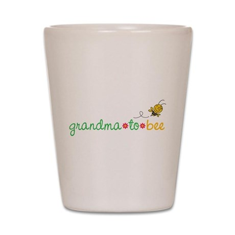 Grandma to bee Shot Glass