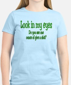 Unique Look into my eyes T-Shirt