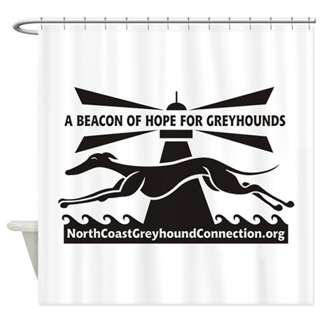 Beacon of Hope for Greyhounds Shower Curtain