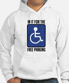 In it for the free parking Jumper Hoody