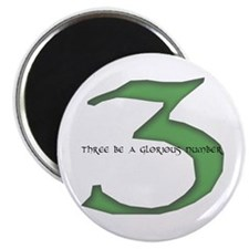 Three be a glorious number Magnet