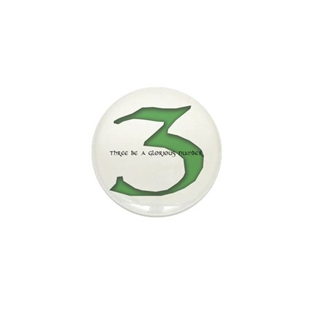 Three be a glorious number Mini Button (10 pack)