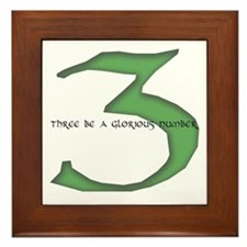 Three be a glorious number Framed Tile