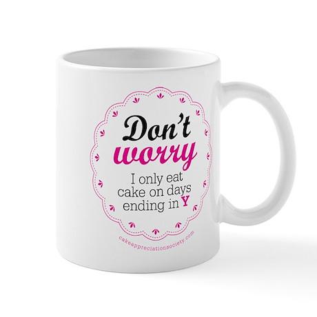 Dont worry Mug