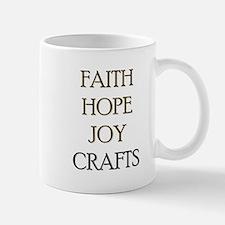 FAITH HOPE JOY CRAFTS Mug