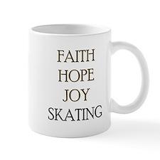 FAITH HOPE JOY SKATING Mug