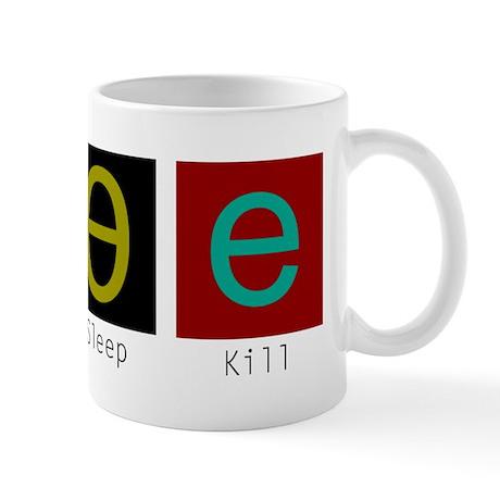 Eat, Sleep, Kill Mug