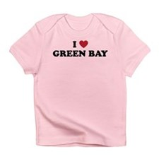 I Love Green Bay Wisconsin Infant T-Shirt