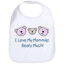 I Love My Mommies.. Bib