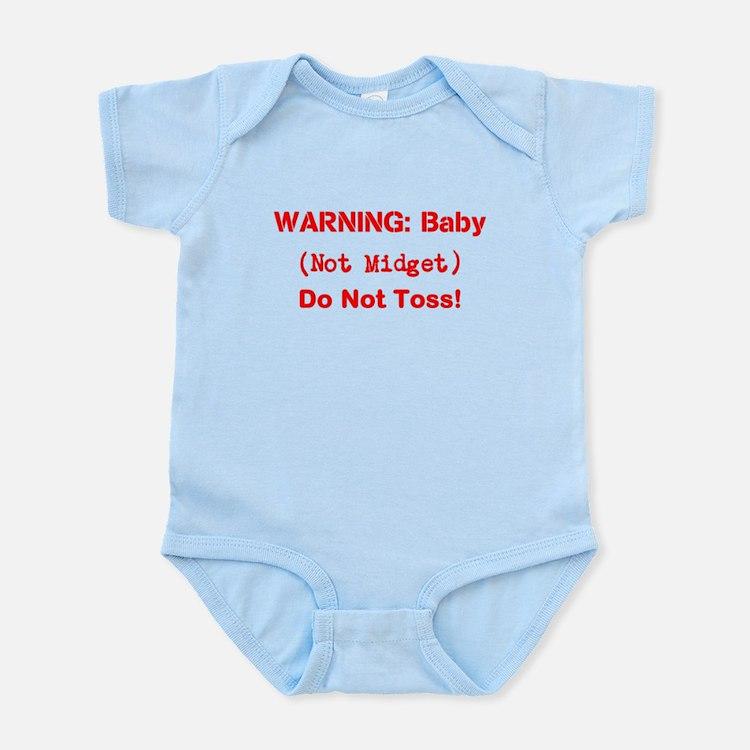 Warning: Baby (not midget) Do Not Toss! Infant Bod