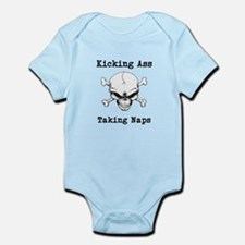 Kicking Ass Taking Naps Infant Bodysuit