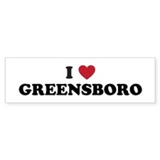 I Love Greensboro North Carolina Bumper Sticker