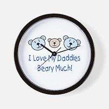 I Love My Daddies.. Wall Clock
