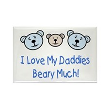 I Love My Daddies.. Rectangle Magnet