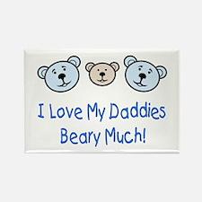 I Love My Daddies.. Rectangle Magnet