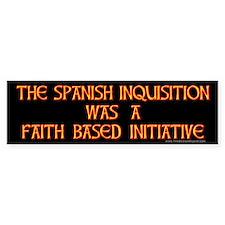 Spanish Inquisition Faith Bas Bumper Car Sticker
