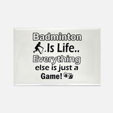 Badminton Is Life Rectangle Magnet