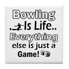 Bowling Is Life Tile Coaster