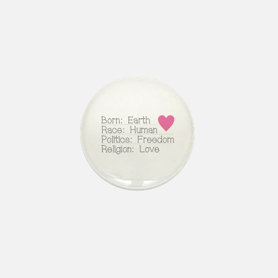 Born Race Politics Religion Mini Button