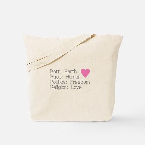 Born Race Politics Religion Tote Bag