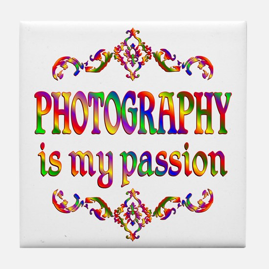 Photography Passion Tile Coaster
