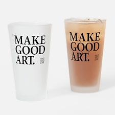 Make Good Art Drinking Glass