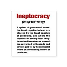 "Ineptocracy Definition Square Sticker 3"" x 3"""